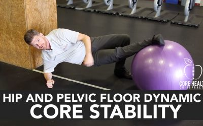 Hip and Pelvic Floor Dynamic Core Stability
