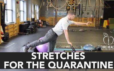 Stretches for the Quarantine